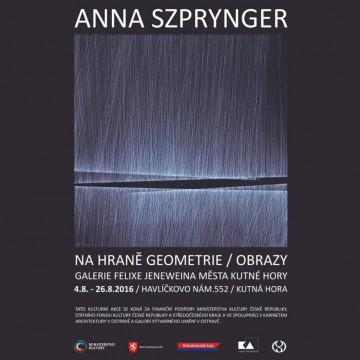 000-Anna Szprynger-Na hraně geometrie-plakát-GFJ Kutná Hora
